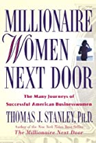 Millionaire Women Next Door: The Many…