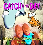Toomey, Jim: Catch of the Day: The Eighth Sherman&#39;s Lagoon Collection