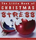 Candappa, Rohan: The Little Book of Christmas Stress