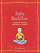 Baby Buddhas: A Guide for Teaching…