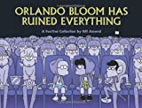Amend, Bill: Orlando Bloom Has Ruined Everything