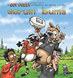 Conley, Darby: Scrum Bums: A Get Fuzzy Collection