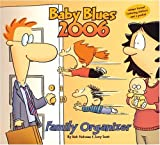 Kirkman, Rick: Baby Blues Family Organizer: 2006 Wall Calendar