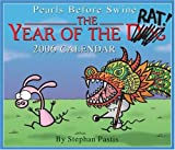 Pastis, Stephan: Pearls Before Swine: The Year of the Rat! 2006 Day-to-Day Calendar