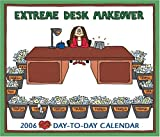 Guisewite, Cathy: Cathy: Extreme Desk Makeover: 2006 Day to Day Calendar