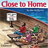 McPherson, John: Close to Home: 2006 Day-to-Day Calendar
