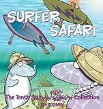 Toomey, Jim: Surfer Safari: The Tenth Sherman's Lagoon Collection (Sherman's Lagoon Collections)