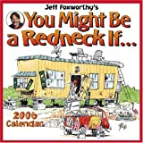 Foxworthy, Jeff: Jeff Foxworthy's You Might Be A Redneck If... 2006 Calendar