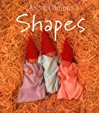 Geddes, Anne: Shapes (Children's Collection Board Books)