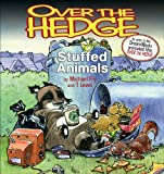 Fry, Michael: Over the Hedge: Stuffed Animals