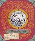 Obscure Spells and Charms of Dragon Origin…