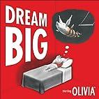 Dream Big by Ian Falconer