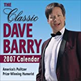 Dave Barry: The Classic Dave Barry 2007 Calendar