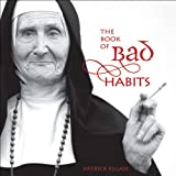 Regan, Patrick: The Book of Bad Habits
