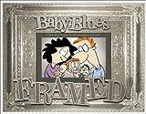 Kirkman, Rick: Framed!: a Baby Blues Treasury
