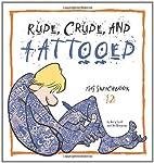 Rude, Crude, and Tattooed: Zits Sketchbook…