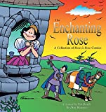 Brady, Pat: The Enchanting Rose: A Rose is Rose Collection
