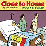 McPherson, John: Close to Home: 2008 Day-to-Day Calendar