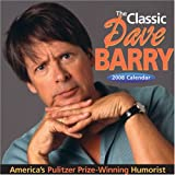 Barry, Dave: The Classic Dave Barry: 2008 Day-to-Day Calendar