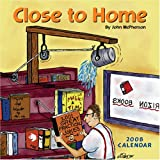 McPherson, John: Close to Home: 2008 Wall Calendar