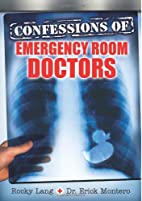 Confessions of Emergency Room Doctors by…