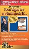 Foxworthy, Jeff: Jeff Foxworthy's You Might Be a Redneck If...: 2008 eDay2Day Calendar