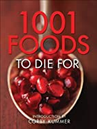 1,001 Foods To Die For by Andrews McMeel…