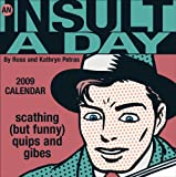 Petras, Kathryn: An Insult A Day: 2009 Day-to-Day Calendar
