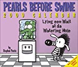 Pastis, Stephan: Pearls Before Swine: 2009 Day-to-Day Calendar