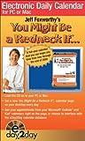 Foxworthy, Jeff: Jeff Foxworthy's You Might Be A Redneck If®....: Electronic Daily 2009 Calendar