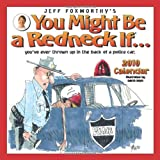Foxworthy, Jeff: Jeff Foxworthy's You Might Be a Redneck If...: 2010 Wall Calendar