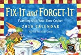 Pellman Good, Phyllis: Fix-It and Forget-It: Feasting with your Slow Cooker: 2010 Day-to-Day Calendar