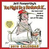 Foxworthy, Jeff: Jeff Foxworthy's You Might Be a Redneck If...: 2010 Day-to-Day Calendar