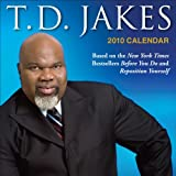 Jakes, T.D.: T.D. Jakes: 2010 Day-to-Day Calendar