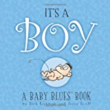 Kirkman, Rick: It's A Boy: A Baby Blues Book