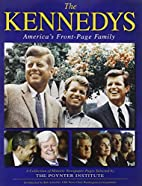 The Kennedys : America's front page family :…
