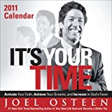 Osteen, Joel: It's Your Time: 2011 Day-to-Day Calendar