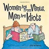 McPherson, John: Women Are from Venus, Men Are Idiots