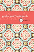 Pocket Posh Codewords: 100 Puzzles (Puzzle…