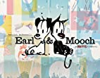 Earl & Mooch: A Mutts Treasury by Patrick…