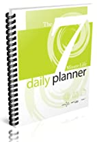 7-Minute Life Daily Planner by Allyson Lewis