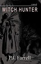 Witch Hunter by Farrell P. J.
