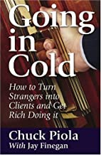 Going in Cold: How I Learned to Overcome…