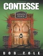 Contesse by Bob Cole
