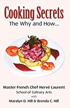 Cooking Secrets: The Why and How by Hill &…