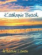 Kathryn's Beach by Nadine Laman