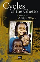 Cycles of the Ghetto by Andrea Markish Woods