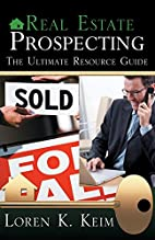Real Estate Prospecting: The Ultimate…