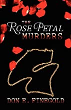 The Rose Petal Murders (Signed) by Don E.…