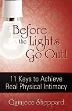 Before the Lights Go Out! 11 Keys to Achieve…